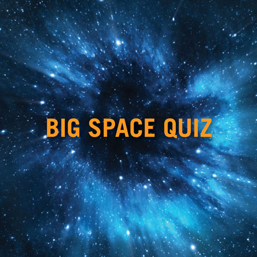 Big Space Quiz