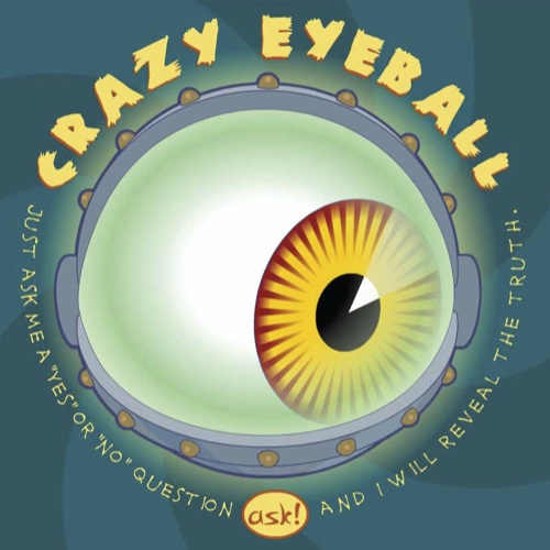 Crazy Eyeball